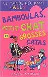 Le Monde délirant d'Ally, tome 7 : Bamboulas, petit chat et grosses catas par McCombie