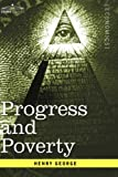 Progress and Poverty (1596059516) by Henry George