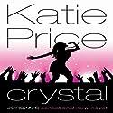 Crystal Hörbuch von Katie Price Gesprochen von: Harriet Kershaw