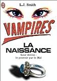 Vampires, tome 1 : La naissance par Smith