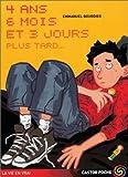 vignette de '4 ans, six mois et 3 jours plus tard... (Emmanuel Bourdier)'