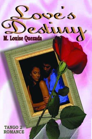 Love's Destiny, Quezada, M. Louise