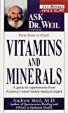 Vitamins and Minerals (Ask Dr. Weil)