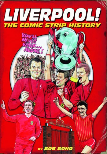 Liverpool! The Comic Strip History Picture