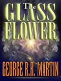 The Glass Flower