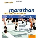 Marathon and Half Marathon: From Start to Finishby Sam Murphy