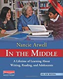 In the Middle: A Lifetime of Learning About Writing, Reading, and Adolescents