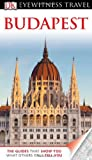 Collectif DK Eyewitness Travel Guide: Budapest