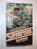 Silvernail (0440180465) by Jim Morris