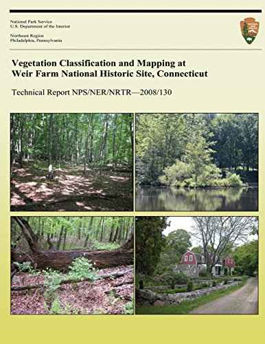Vegetation Classification and Mapping at Weir Farm National Historic Site, Connecticut (Technical Report NPS/NER/NRTR?2008/130)