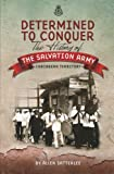 img - for Determined to Conquer: The History of the Salvation Army (Caribbean Territory) book / textbook / text book