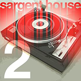 Sargent House Sampler Vol. 2