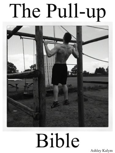 The Pull-up Bible (The Bible Training Series)