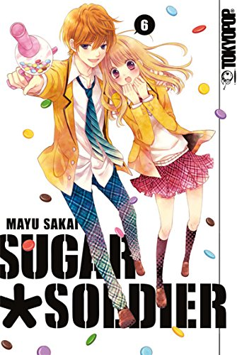 Sugar * Soldier, Band 6