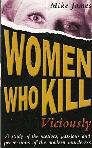 Women Who Kill Viciously, James, Mike