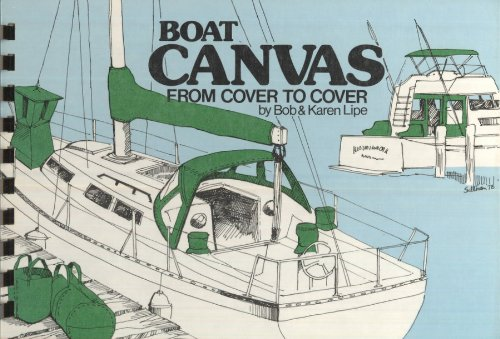 boat-canvas-from-cover-to-cover-how-to-repair-maintain-design-and-make-canvas-for-your-boat