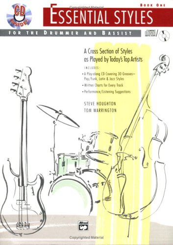 Essential Styles for the Drummer and Bassist: Book 1