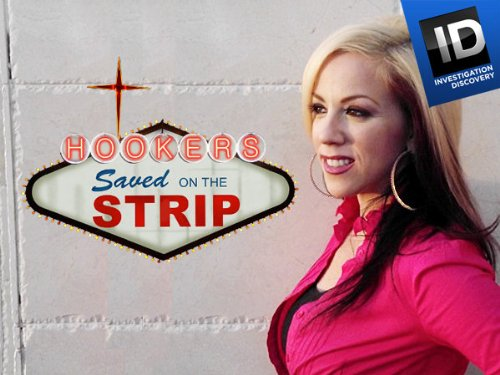 Hookers: Saved on the Strip: Season 1