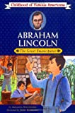 Abraham Lincoln: The Great Emancipator (Childhood of Famous Americans) (0020420307) by Stevenson, Augusta