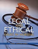 img - for By Ginny Wacker Guido JD MSN RN Legal and Ethical Issues in Nursing (6th Edition) book / textbook / text book