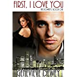 First, I Love You (The Downey Trilogy Book 1) ~ Genevieve Dewey