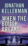 When the Bough Breaks (Alex Delaware)