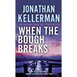 When the Bough Breaksby Jonathan Kellerman