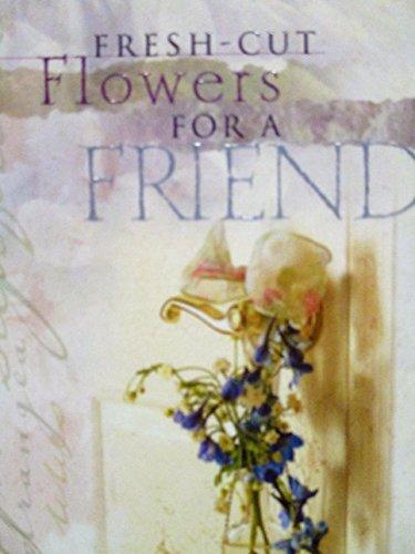 Fresh Cut Flowers for a Friend, Hallmark