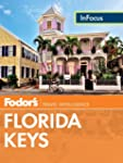 Fodor's In Focus Florida Keys (Full-c...