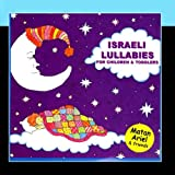 Israeli Lullabies - Songs in Hebrew for Children & Toddlers