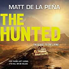 The Hunted Audiobook by Matt de la Peña Narrated by Henry Leyva