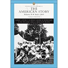 VangoNotes for The American Story, 3/e, Vol. 2 Audiobook by Robert A. Divine Narrated by Brett Barry, Alyson Silverman