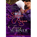 To Seduce A Rogue (Southern Heat/Book One: ADAM) ~ Tracy Sumner