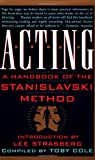 img - for Acting: A Handbook of the Stanislavski Method book / textbook / text book