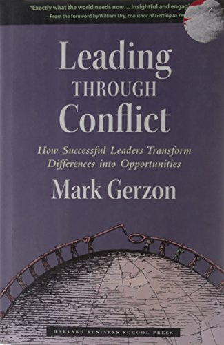 Leading Through Conflict: How Successful Leaders...