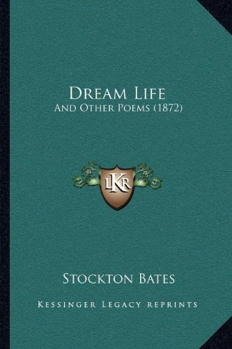 Dream Life: And Other Poems (1872)