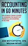 Accounting: In 60 Minutes! – The Ultimate Crash Course to Learning the Basics of Financial Accounting In No Time (Accounting, Financial Accounting, Investing) thumbnail