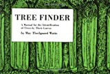 Tree Finder: A Manual for the Identification of Trees by Their Leaves (0912550015) by Watts, May T.