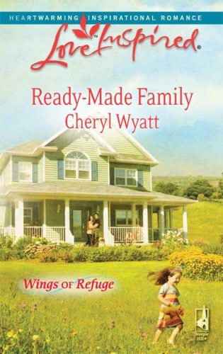 Image of Ready-Made Family (Wings of Refuge, Book 3) (Love Inspired #490)
