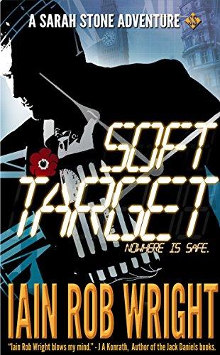 Free Kindle Book : Soft Target: An MCU Thriller Novel (Book 1) (A Sarah Stone Thriller)