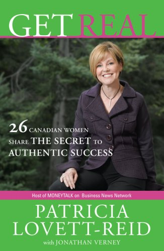 Get Real: 26 Canadian Women Share the Secret to Authentic Success