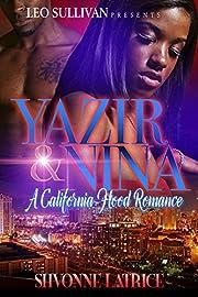Yazir & Nina: A California Hood Romance