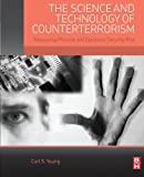 img - for The Science and Technology of Counterterrorism: Measuring Physical and Electronic Security Risk book / textbook / text book