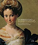 img - for Correggio and Parmigianino: Art in Parma in the 16th Century book / textbook / text book