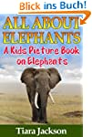Children's Book About Elephants: A Ki...