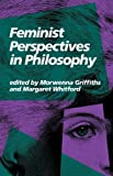 img - for Feminist Perspectives in Philosophy book / textbook / text book