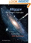Higgs - The Universe's Super-glue
