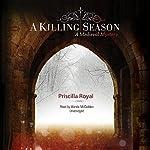 A Killing Season: A Medieval Mystery | Priscilla Royal