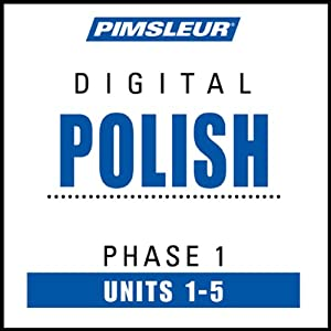 Polish Phase 1, Unit 01-05: Learn to Speak and Understand Polish with Pimsleur Language Programs | [Pimsleur]