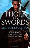 Michael J Sullivan Theft Of Swords: The Riyria Revelations